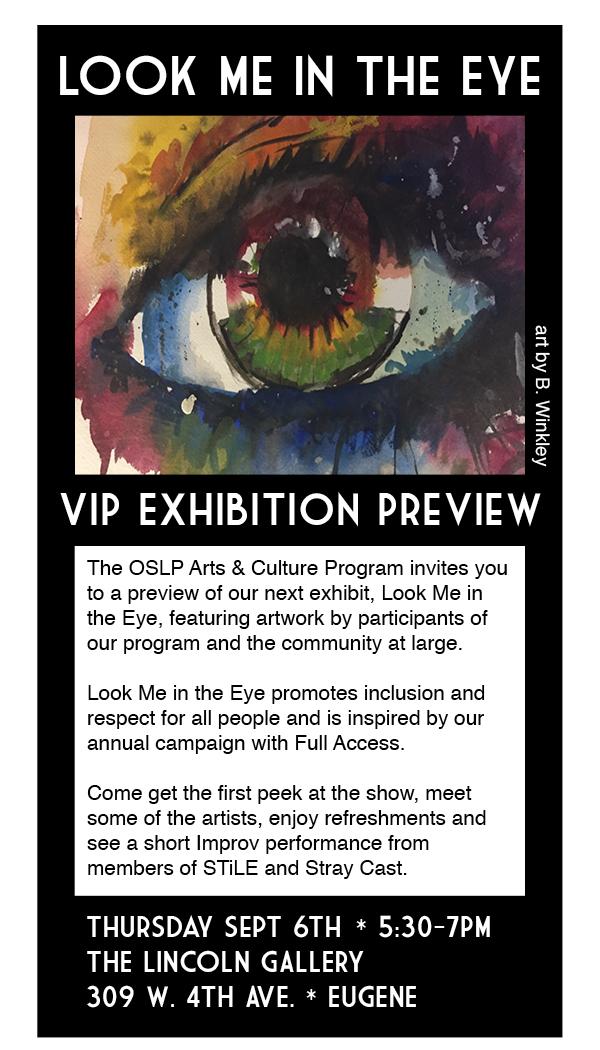 """Look Me in the Eye"" Community Exhibition @ OSLP Arts & Culture Program | Eugene | Oregon | United States"